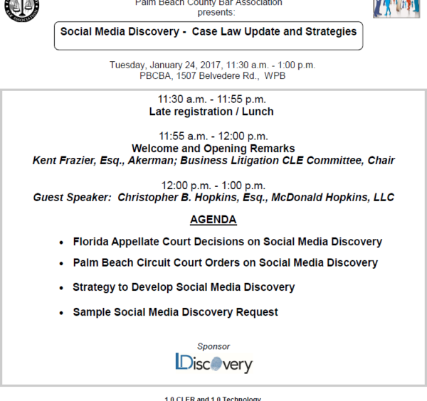 """Social Media Discovery – Case Law Update & Strategies"" – Florida Tech CLE at Palm Beach Bar presented by Christopher Hopkins"