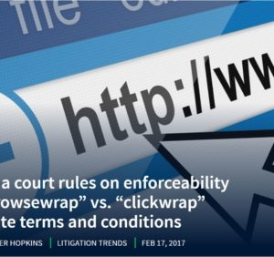"""Florida Court Rules on Enforceability of """"Browsewrap"""" vs. """"Clickwrap"""" Website Terms and Conditions"""